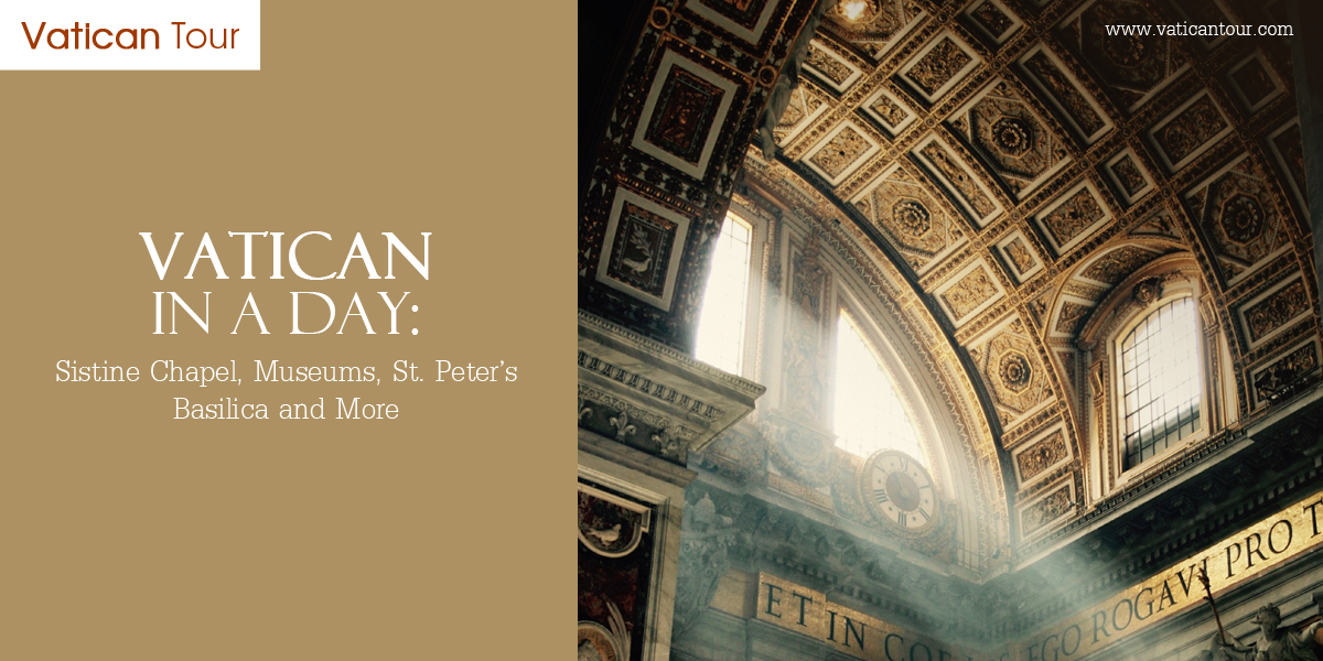 Vatican In a Day: Sistine Chapel, Museums, St. Peter's Basilica and More