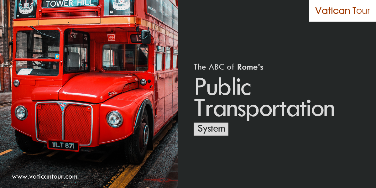 The ABC of Rome's Public Transportation System