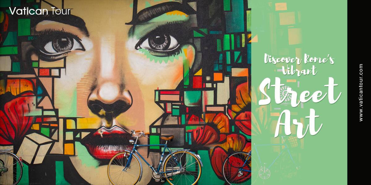 Discover Rome's Vibrant Street Art