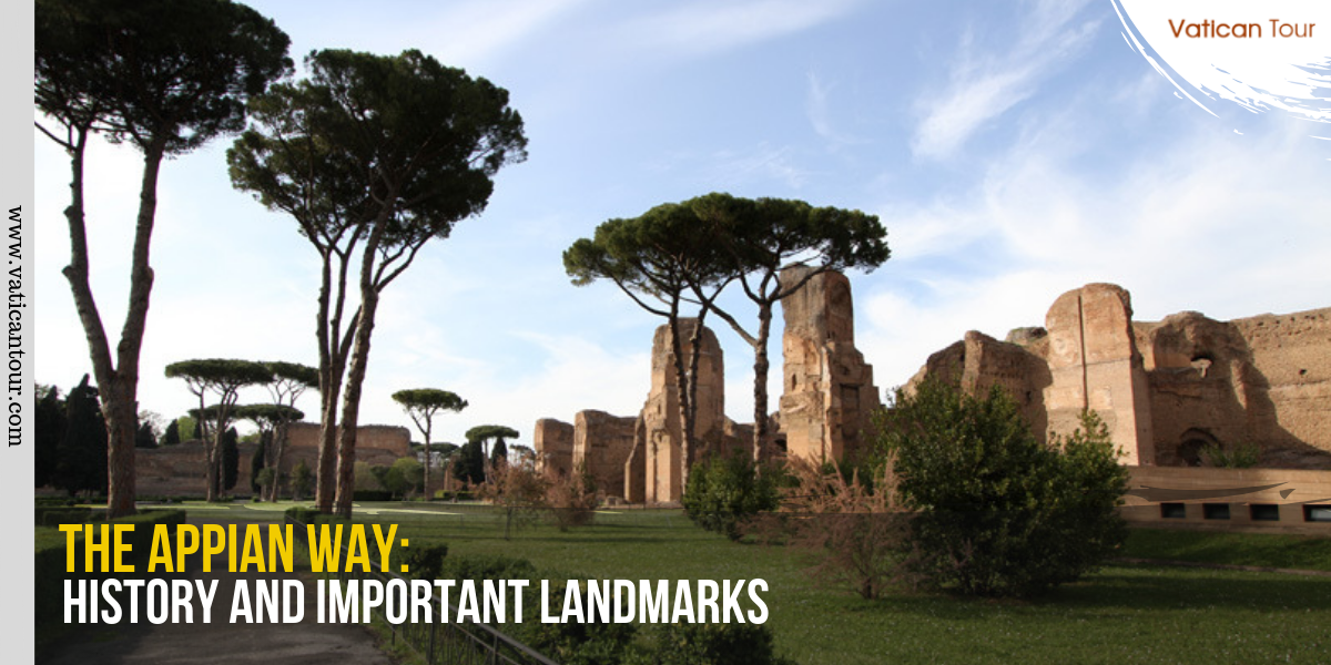 The Appian Way: History and Important Landmarks