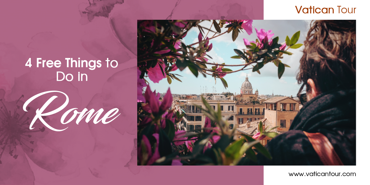 4 Free Things to Do in Rome