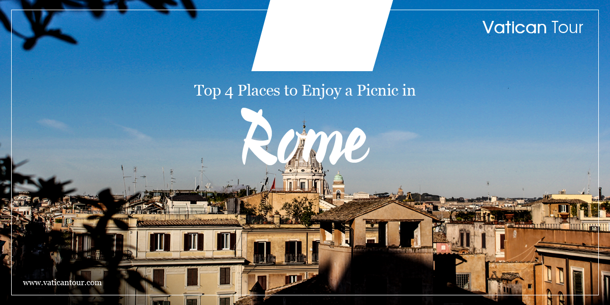 Top 4 Places to Enjoy a Picnic in Rome