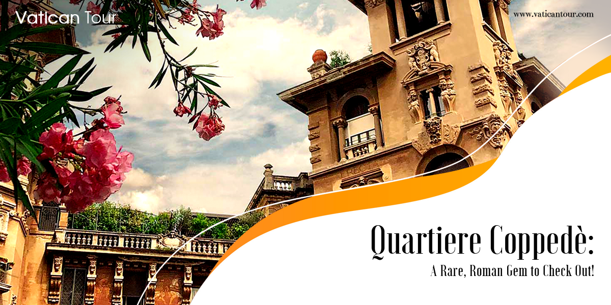 Quartiere Coppedè: A Rare, Roman Gem to Check Out!
