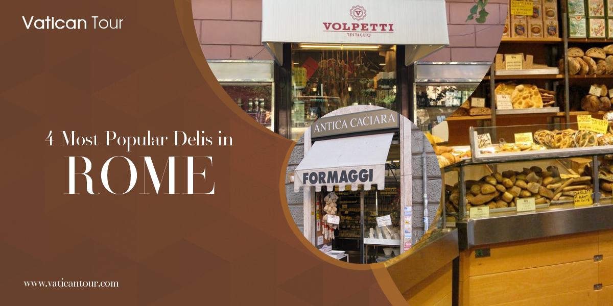 4 Most Popular Delis in Rome