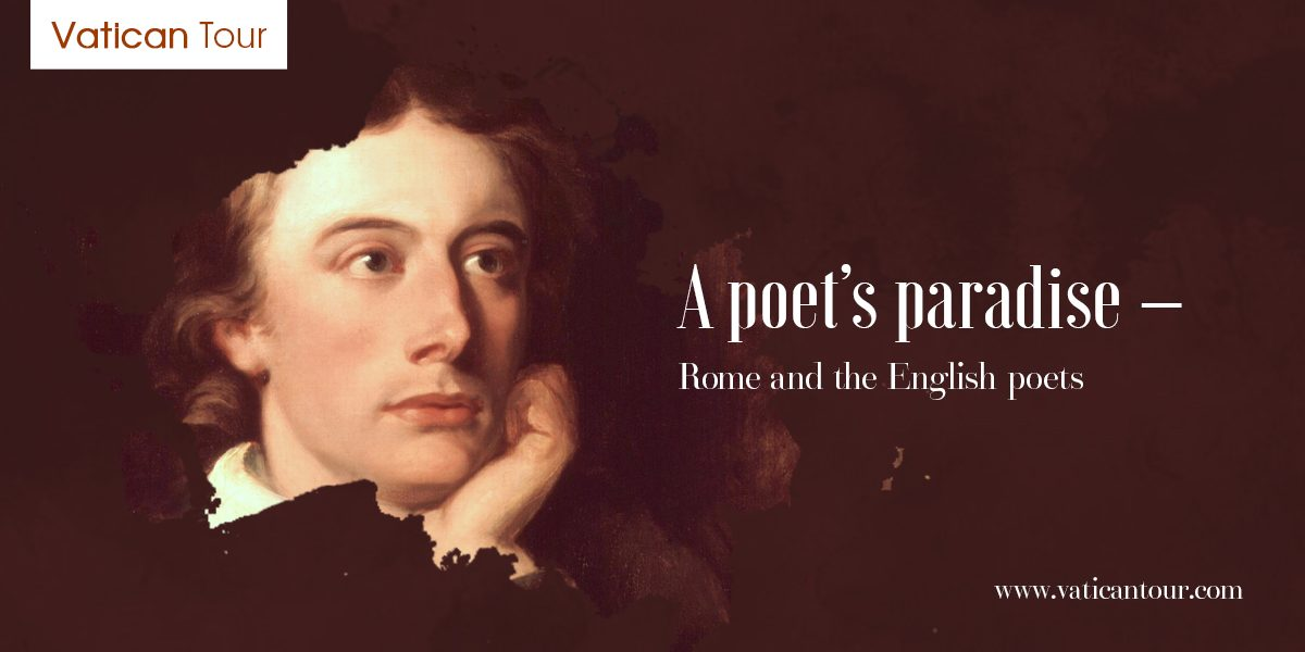 A Poet's Paradise – Rome and the English Poets