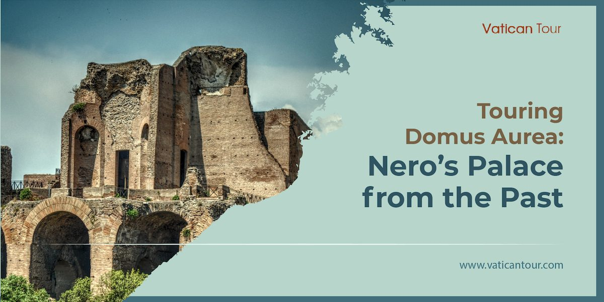 Touring Domus Aurea: Nero's Palace from the Past