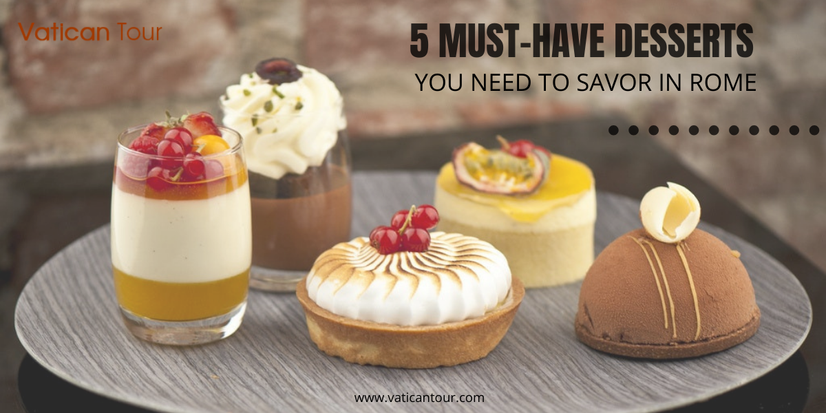 5 desserts at a restaurant in Rome